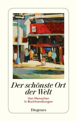 Der schönste Ort der Welt von diverse Übersetzer, Schoknecht,  Martha