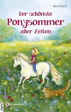 Der schönste Ponysommer aller Zeiten von Bach,  Berit, Livanios,  Eleni