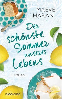Der schönste Sommer unseres Lebens von Dufner,  Karin, Haran,  Maeve