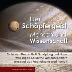 Der Schöpfergeist, Mensch und Wissenschaft von Gabriele-Verlag Das Wort