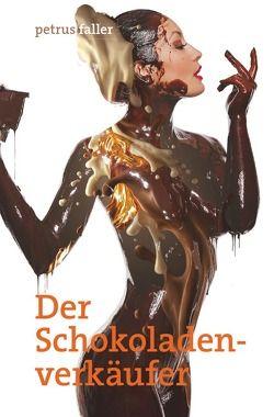 Der Schokoladenverkäufer von Faller,  Petrus