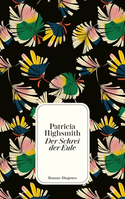 Der Schrei der Eule von Highsmith,  Patricia, Rumler,  Irene