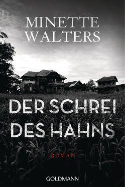 Der Schrei des Hahns von Sandberg-Ciletti,  Mechtild, Walters,  Minette