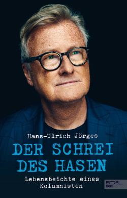 Der Schrei des Hasen von Jörges,  Hans-Ulrich