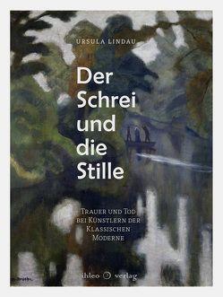 Der Schrei und die Stille von Lindau,  Ursula