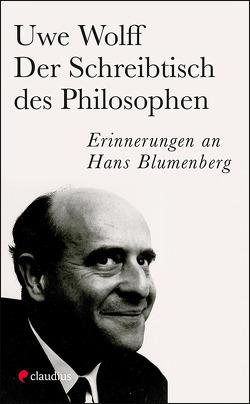 Der Schreibtisch des Philosophen von Wolff,  Uwe