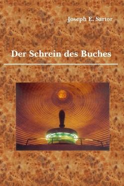 Der Schrein des Buches von Sartor,  Joseph E.