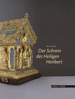 Der Schrein des Heiligen Heribert in Köln-Deutz von Seidler,  Martin, Struck,  Martin