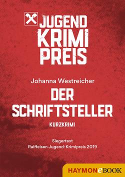 Der Schriftsteller von Westreicher,  Johanna