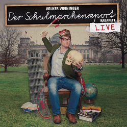 Der Schulmärchenreport von Weininger,  Volker