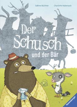 Der Schusch und der Bär von Büchner,  Sabine, Habersack,  Charlotte