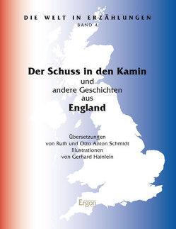 Der Schuss in den Kamin von Hainlein,  Gerhard, Schmidt,  Otto Anton, Schmidt,  Ruth Maria