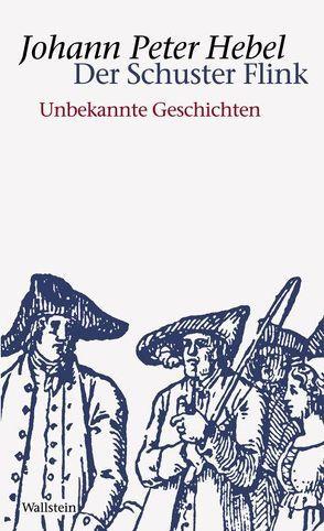 Der Schuster Flink von Härtl,  Heinz, Hebel,  Johann P, Kehlmann,  Daniel