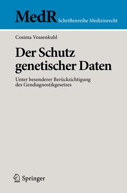Der Schutz genetischer Daten von Vossenkuhl,  Cosima