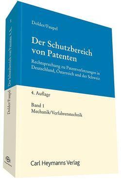 Der Schutzbereich von Patenten von Dolder,  Fritz, Faupel,  Jannis