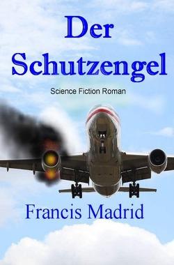Der Schutzengel_epub von Madrid,  Francis
