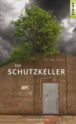 Der Schutzkeller von Bettina Stoll Translations, Ross,  Tomas