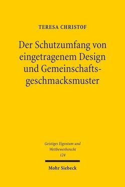 Der Schutzumfang von eingetragenem Design und Gemeinschaftsgeschmacksmuster von Christof,  Teresa