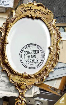 Der Schwabenspiegel. Jahrbuch für Literatur, Sprache und Spiel / Der Schwabenspiegel 2014 von Klaus Wolf