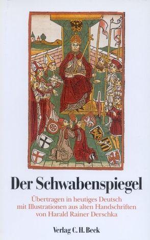 Der Schwabenspiegel von Derschka,  Harald Rainer