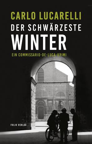 Der schwärzeste Winter von Lucarelli,  Carlo