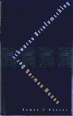 Der schwarze Briefumschlag von Manea,  Norman, Schuster,  Paul