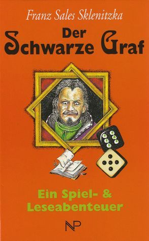 Der schwarze Graf von Sklenitzka,  Franz S