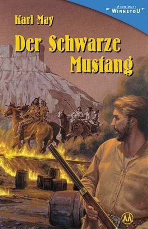 Der schwarze Mustang von May,  Karl, Schmid,  Bernhard