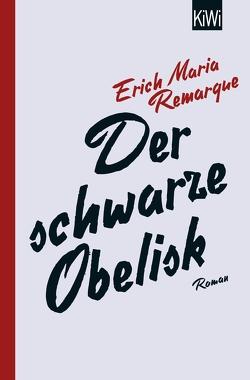 Der schwarze Obelisk von Remarque,  E.M., Schneider,  Thomas