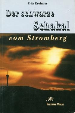 Der schwarze Schakal vom Stromberg von Dörr,  Margarete, Krohmer,  Fritz