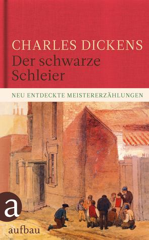 Der schwarze Schleier von Dickens,  Charles, Seeberger,  Ulrike