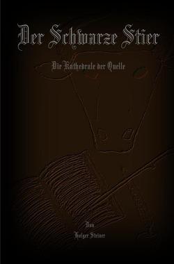 Der Schwarze Stier von Steiner,  Holger