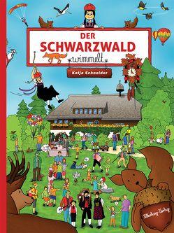 Der Schwarzwald wimmelt von Kosmos Schwarzwald, Schneider,  Katja