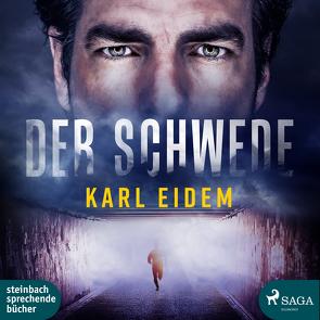 Der Schwede von Eidem,  Karl, Hinz,  Matthias