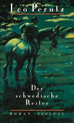 Der schwedische Reiter von Müller,  Hans-Harald, Perutz,  Leo