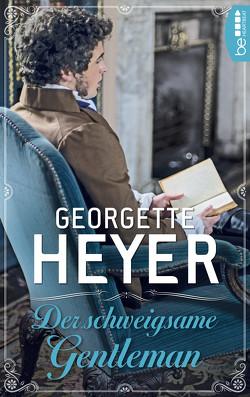Der schweigsame Gentleman von Ehm,  Emi, Heyer,  Georgette