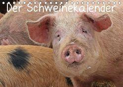 Der Schweinekalender (Tischkalender 2019 DIN A5 quer) von Schmutzler-Schaub,  Christine