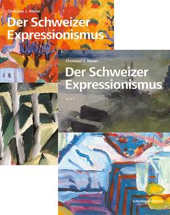 Der Schweizer Expressionismus von Meier,  Christian J.