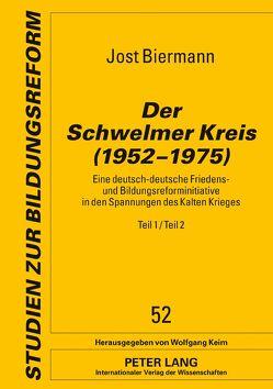 Der Schwelmer Kreis (1952–1975) von Biermann,  Jost