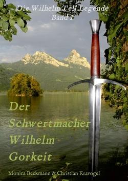 Der Schwertmacher Wilhelm Gorkeit von Beckmann,  Monica