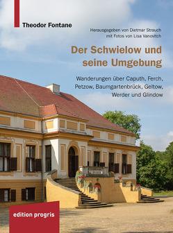 Der Schwielow und seine Umgebung von Fontane,  Theodor, Strauch,  Dietmar, Vanovitch,  Lisa