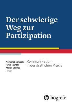 Der schwierige Weg zur Partizipation von Richter,  Petra, Schmacke,  Norbert, Stamer,  Maren