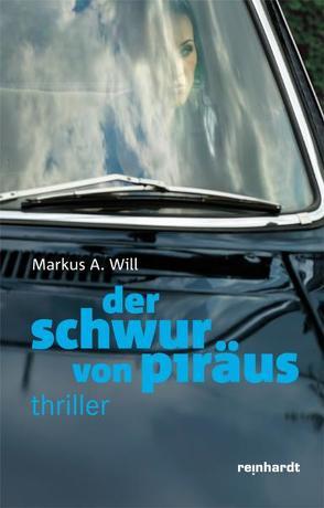 Der Schwur von Piräus von Will,  Markus A.