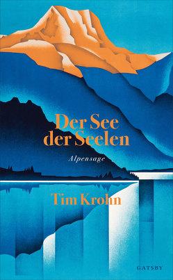 Der See der Seelen von Krohn,  Tim