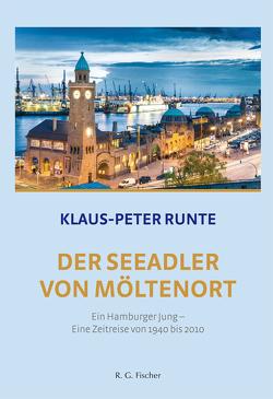 Der Seeadler von Möltenort. 2. Auflage von Runte,  Klaus-Peter