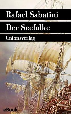Der Seefalke von Sabatini,  Rafael