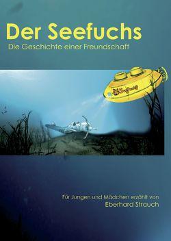 Der Seefuchs von Strauch,  Eberhard
