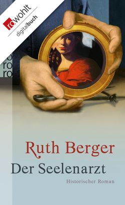 Der Seelenarzt von Berger,  Ruth