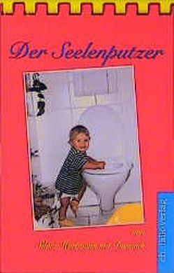 Der Seelenputzer von Hartmann,  Silvia