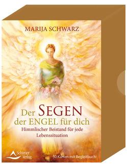 Der Segen der Engel für dich- Himmlischer Beistand für jede Lebenssituation von Schwarz,  Marija